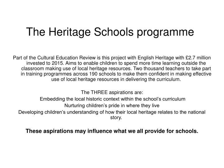 The Heritage Schools programme