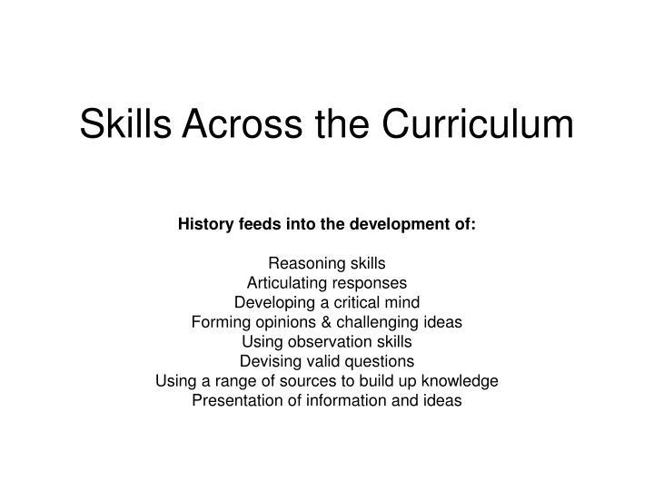 Skills Across the Curriculum