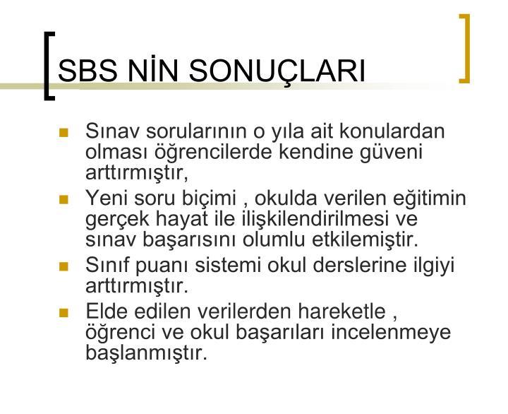 SBS NİN SONUÇLARI