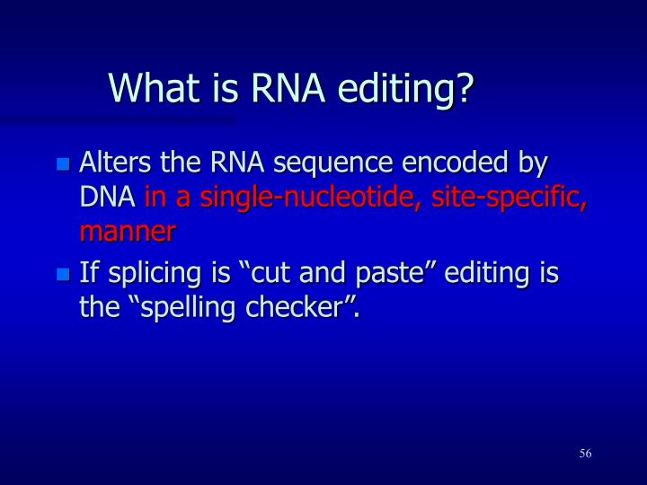 What is RNA editing?
