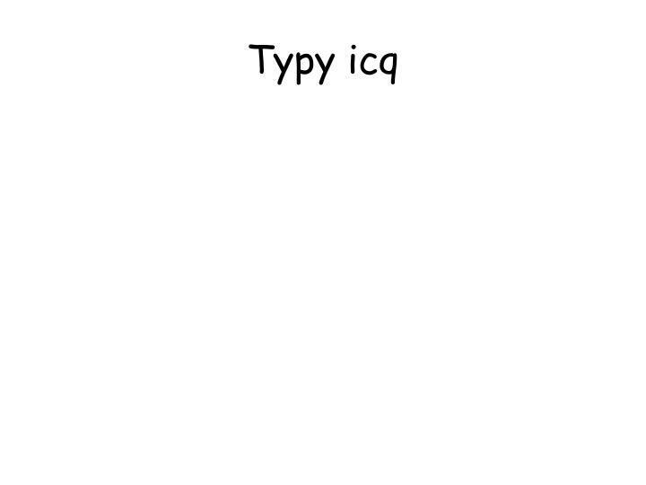 Typy icq