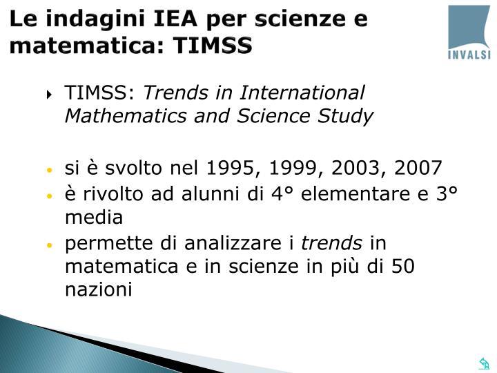 Le indagini IEA per scienze e matematica: TIMSS