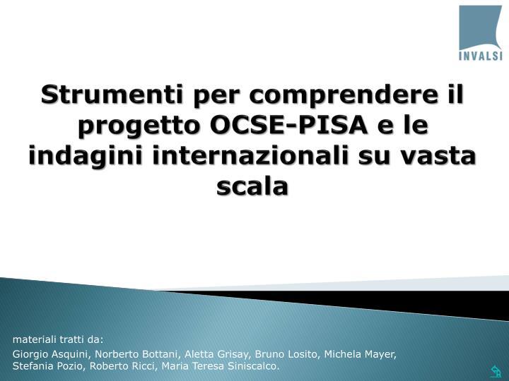 Strumenti per comprendere il progetto OCSE-PISA e le indagini internazionali su vasta scala