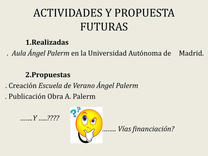 ACTIVIDADES Y PROPUESTA FUTURAS