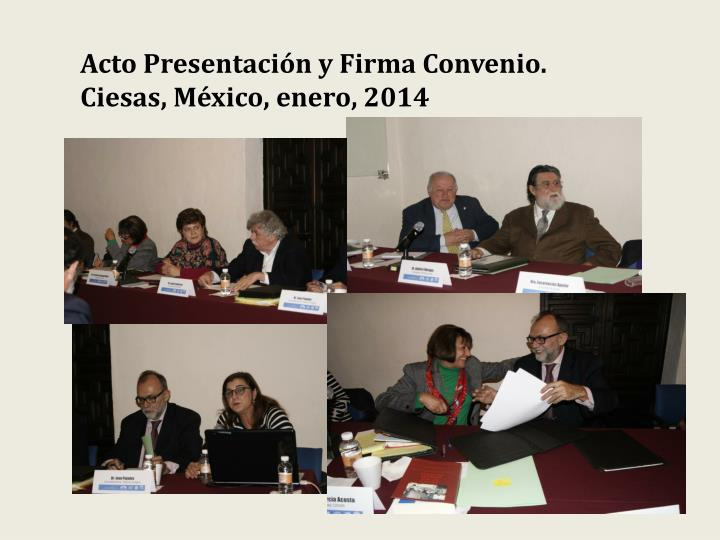 Acto Presentación y Firma Convenio.