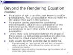 beyond the rendering equation polarization