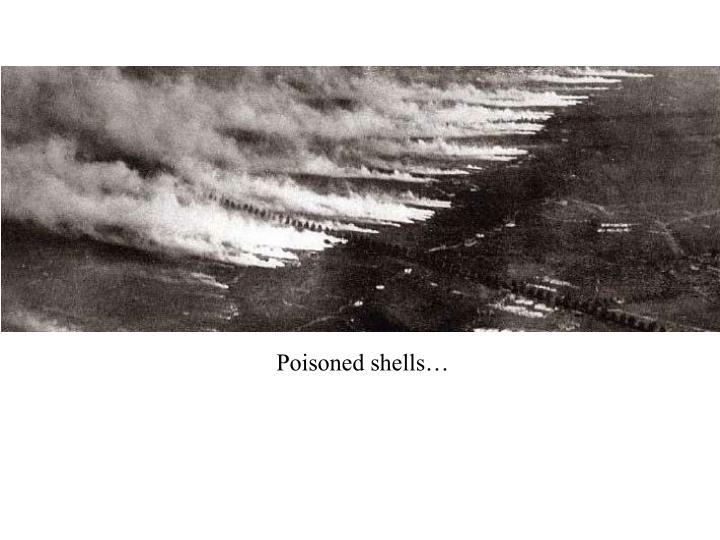 Poisoned shells…