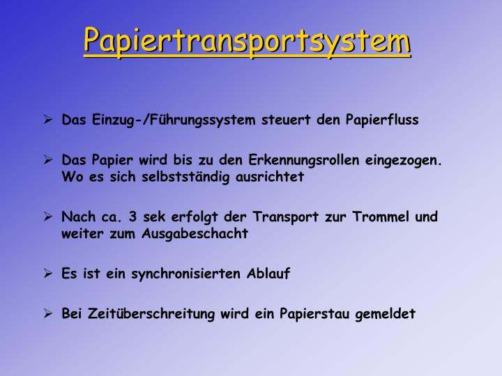 Papiertransportsystem