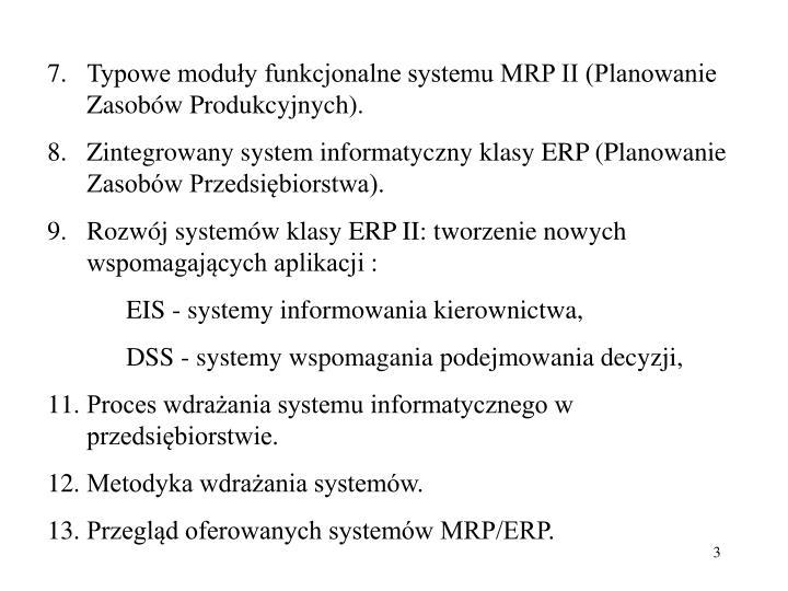Typowe moduły funkcjonalne systemu MRP II (Planowanie Zasobów Produkcyjnych).