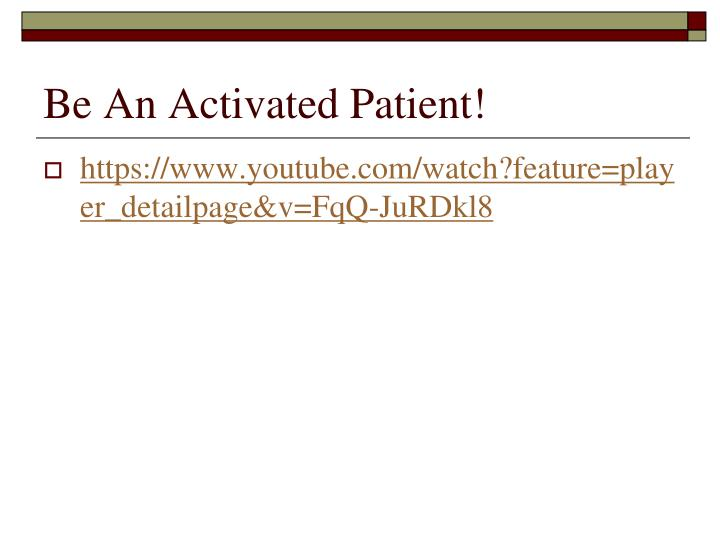 Be An Activated Patient!