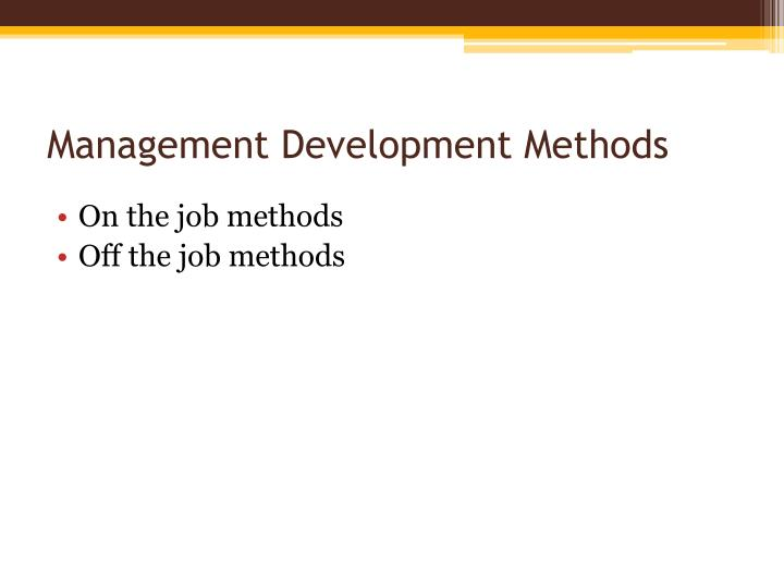 Management Development Methods