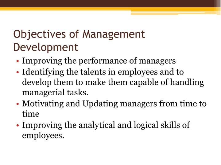 Objectives of management development