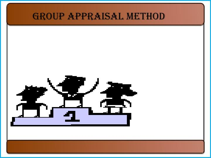 Group appraisal method