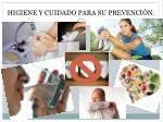 higiene y cuidado para su prevenci n