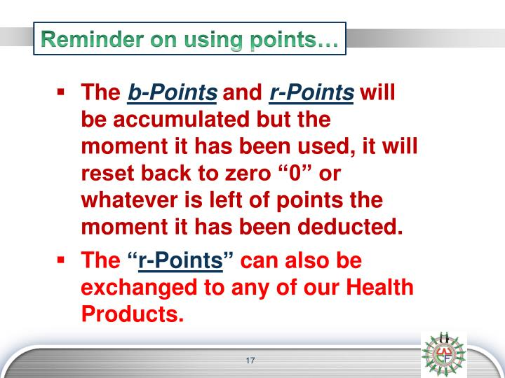 Reminder on using points…