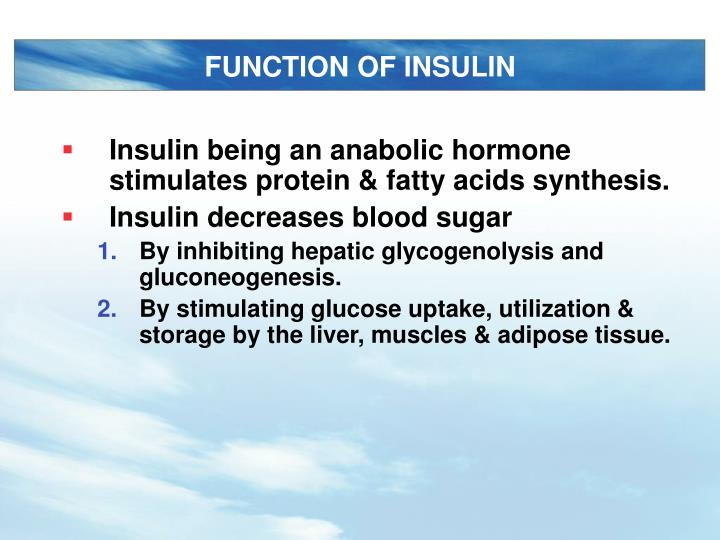 FUNCTION OF INSULIN