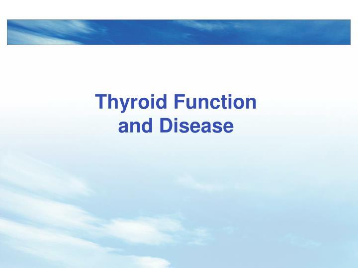 Thyroid Function