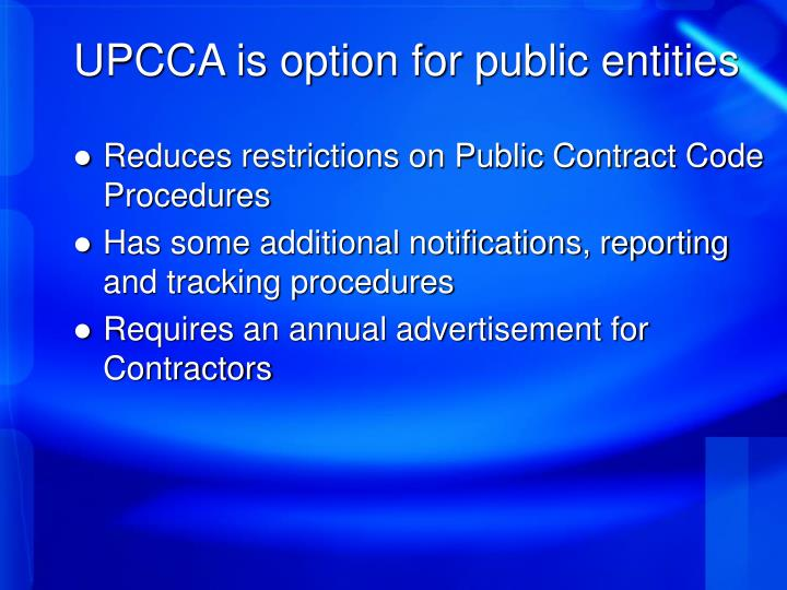 Upcca is option for public entities