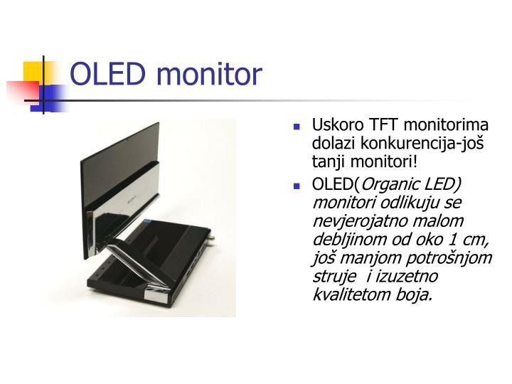 OLED monitor