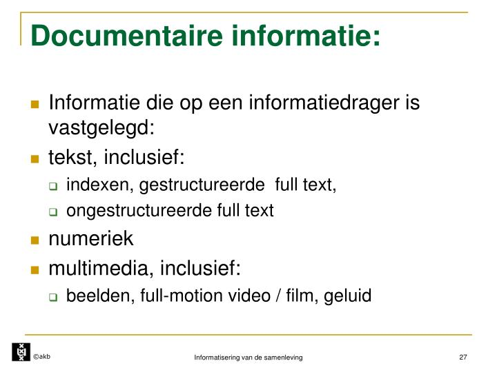 Documentaire informatie: