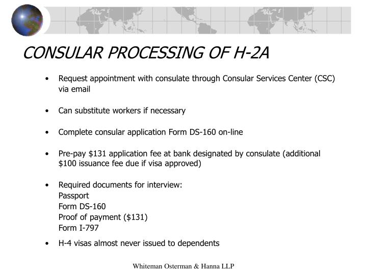 CONSULAR PROCESSING OF H-2A