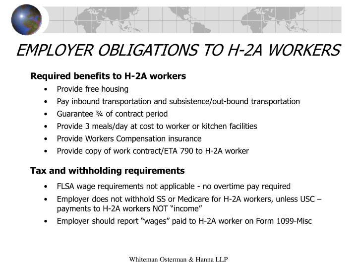 EMPLOYER OBLIGATIONS TO H-2A WORKERS
