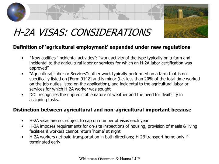 H-2A VISAS: CONSIDERATIONS