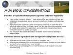 h 2a visas considerations