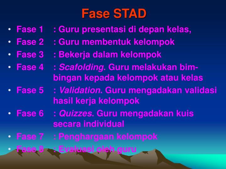 Fase STAD
