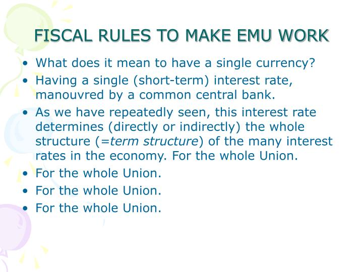 FISCAL RULES TO MAKE EMU WORK