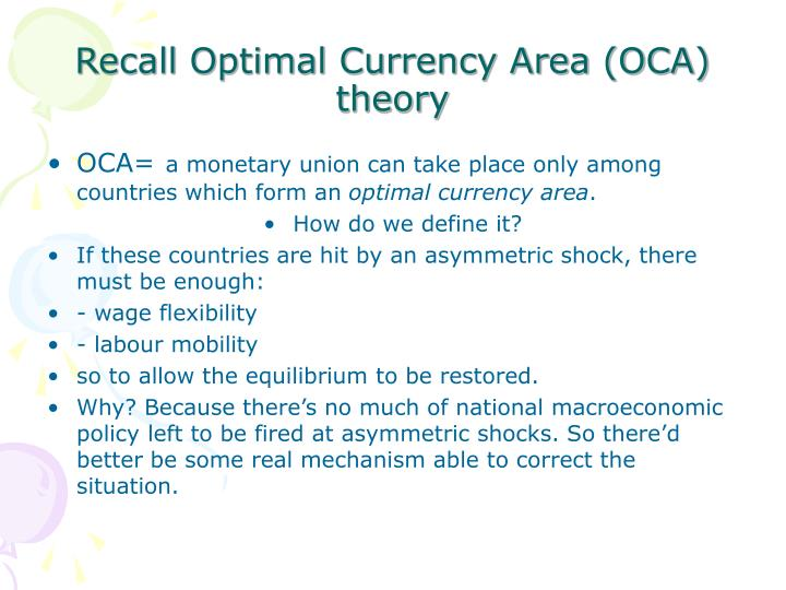 Recall Optimal Currency Area (OCA) theory