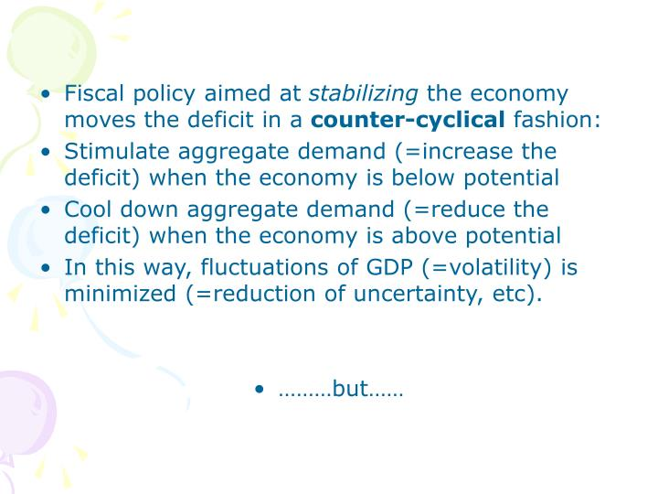 Fiscal policy aimed at