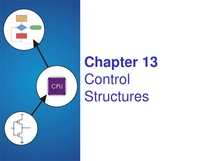 Chapter 13 control structures