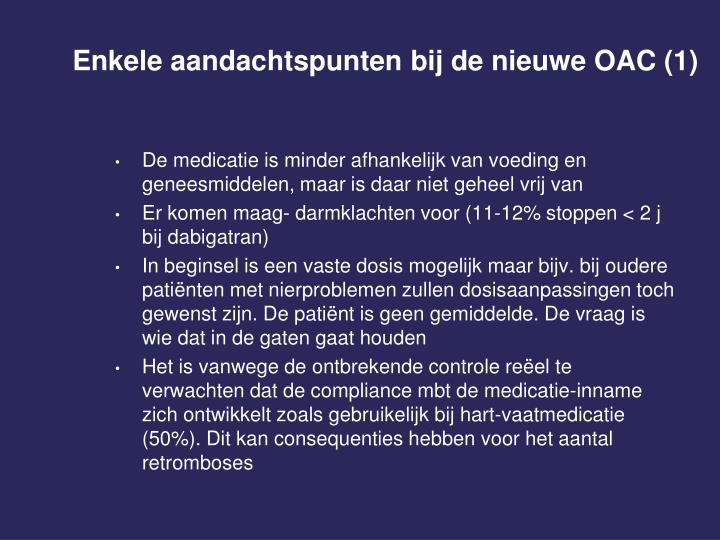 Enkele aandachtspunten bij de nieuwe OAC (1)