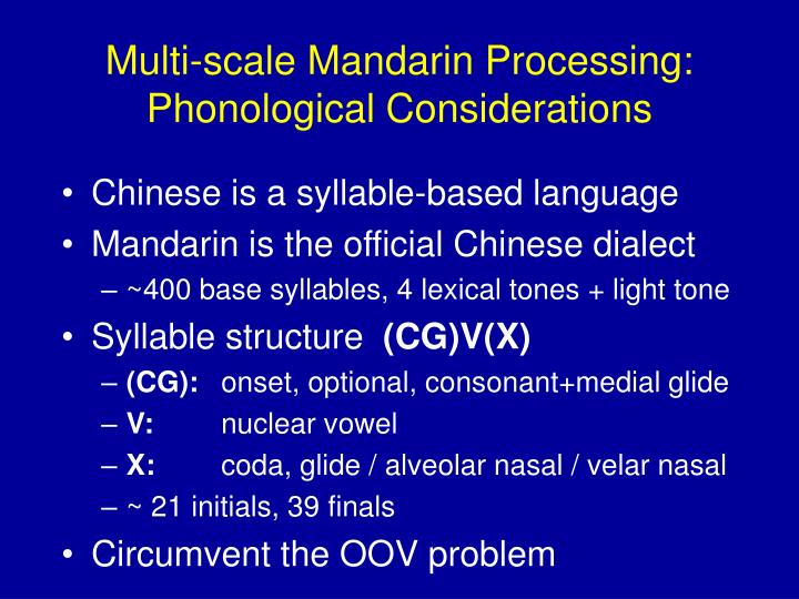 Multi-scale Mandarin Processing: