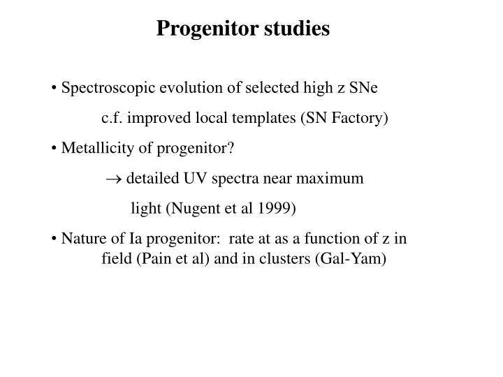 Progenitor studies