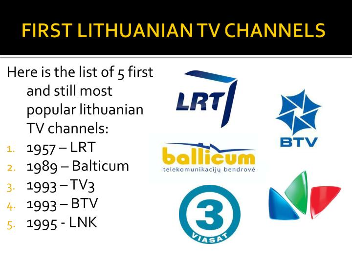 FIRST LITHUANIAN TV CHANNELS