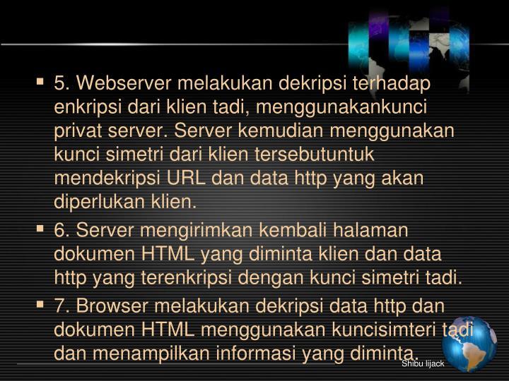 5. Webserver