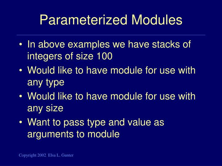 Parameterized Modules