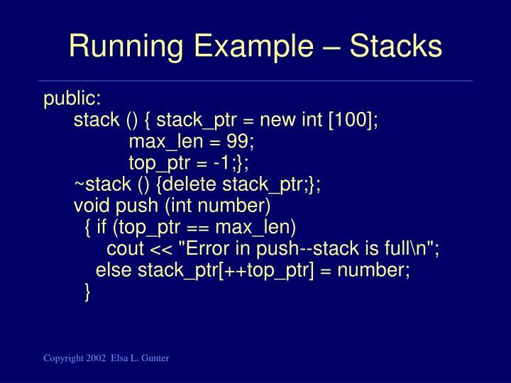 Running Example – Stacks