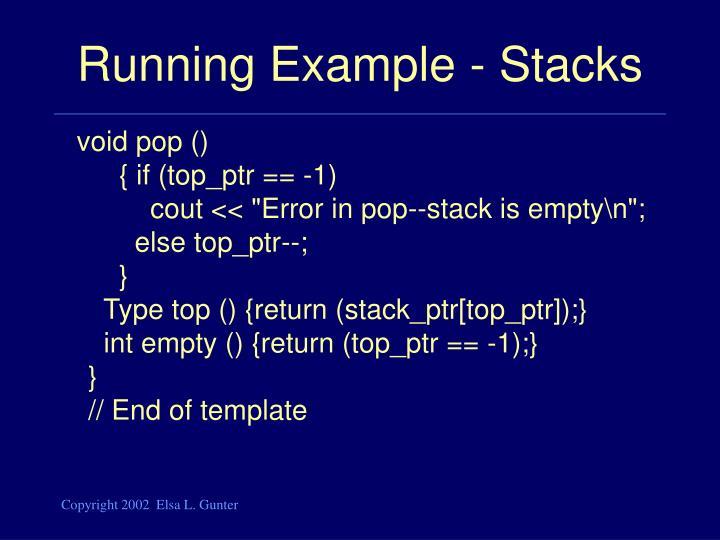Running Example - Stacks