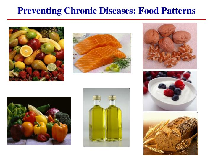 Preventing Chronic Diseases: Food Patterns