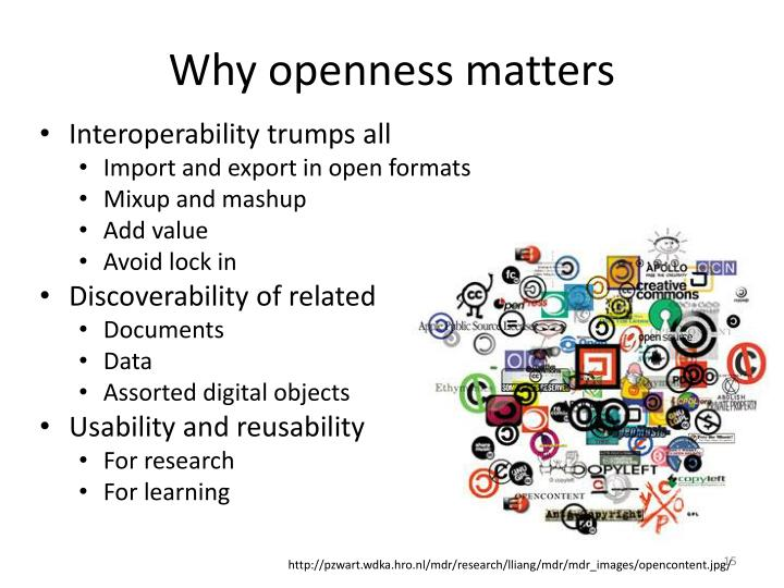 Why openness matters