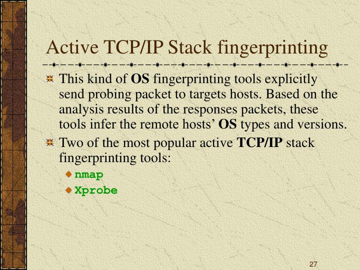 Active TCP/IP Stack fingerprinting