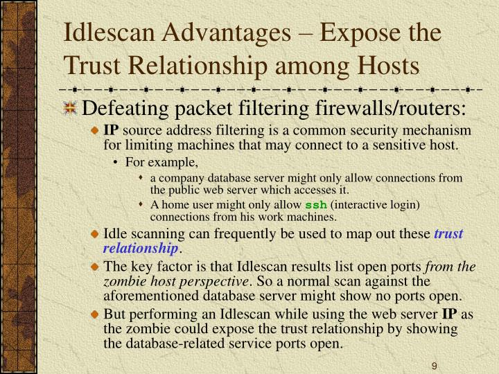 Idlescan Advantages – Expose the Trust Relationship among Hosts