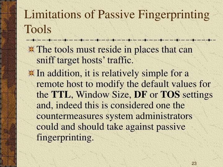 Limitations of Passive Fingerprinting Tools
