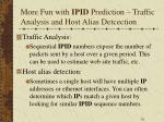 more fun with ipid prediction traffic analysis and host alias detcection
