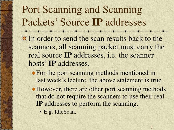 Port scanning and scanning packets source ip addresses