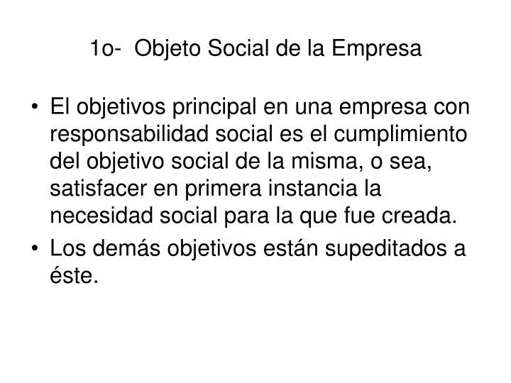 1o-  Objeto Social de la Empresa
