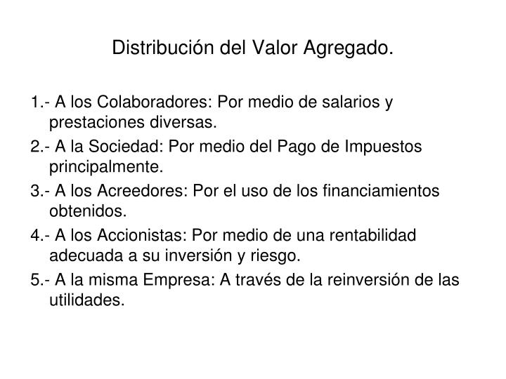 Distribución del Valor Agregado.